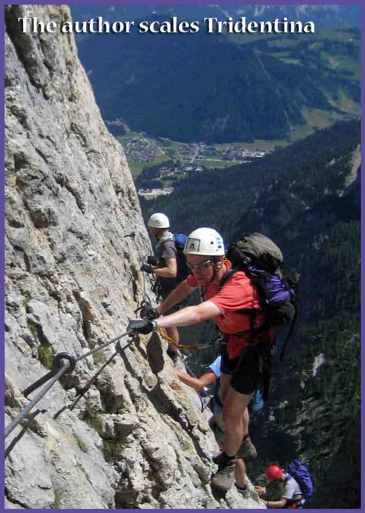 The author on the Tridentina Via Ferrata