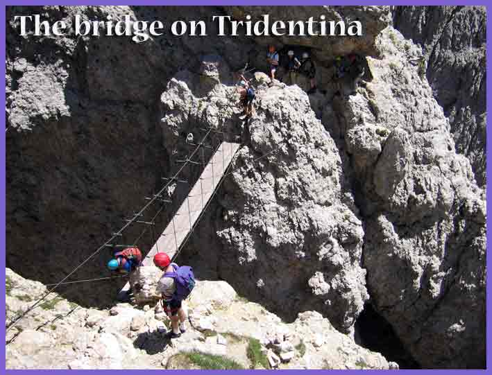 The high bridge on VF Tridentina
