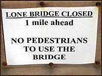 Lone Bridge - Health and Safety sign